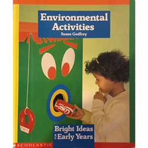 Environmental Activities (Bright Ideas for Early Years)