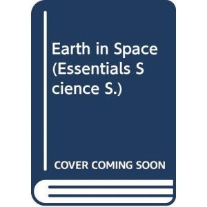 Earth in Space (Essentials Science S.)