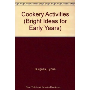 Cookery Activities (Bright Ideas for Early Years)