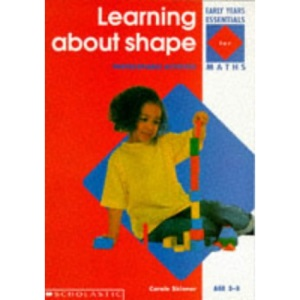 Learning About Shape (Early Years Essentials)