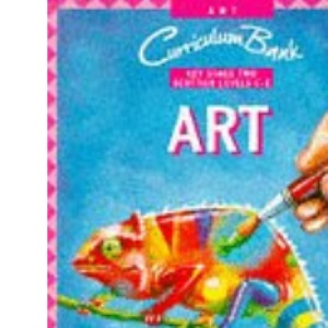 Art curriculum Bank Key Stage Two (Scottish levels C - E) (Curriculum Bank)