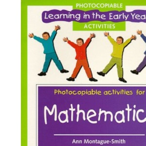 Mathematics Photocopiables (Learning in the Early Years Photocopiables)