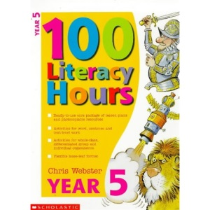 100 Literacy Hours: Year 5 (One hundred literacy hours)