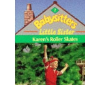 Karen's Roller Skates (Babysitters Little Sister)