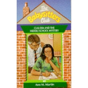 Claudia and the Middle School Mystery (Babysitters Club)