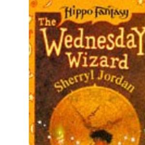 The Wednesday Wizard (Hippo Fantasy S.)