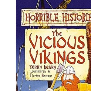 The Vicious Vikings : ( Horrible Histories )