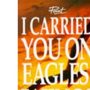 I Carried You On Eagles' Wings (Point)