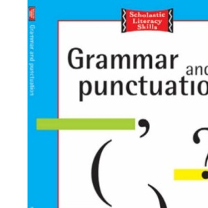 Grammar and Punctuation 7-8 Years: Term by Term Photocopiables Bk. 1 (Scholastic Literacy Skills)