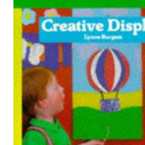 Creative Display (Bright Ideas for Early Years)
