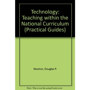 Technology: Teaching within the National Curriculum (Practical Guides)