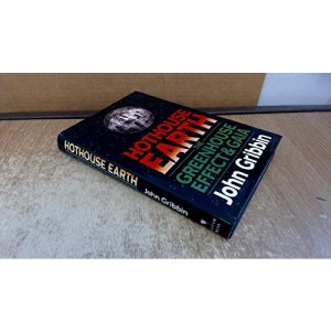 Hothouse Earth: The Greenhouse Effect & Gaia