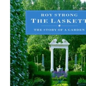 The Laskett: the story of a garden