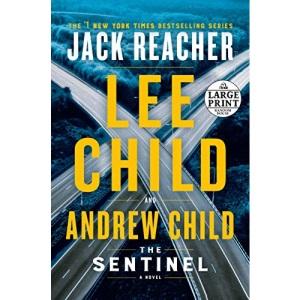 The Sentinel: A Jack Reacher Novel (Random House Large Print)