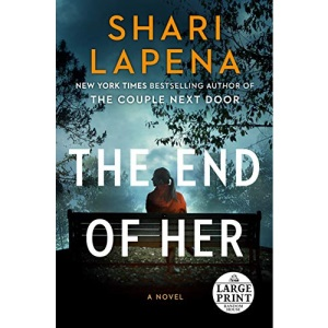 The End of Her (Random House Large Print)