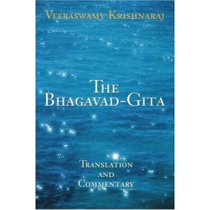The Bhagavad-Gita: Translation and Commentary