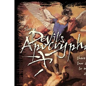 The Devil's Apocrypha: There Are Two Sides to Every Story