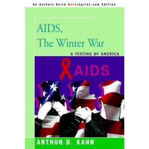 AIDS, The Winter War: A Testing of America