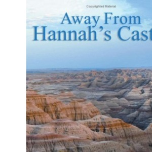 Away From Hannah's Castle