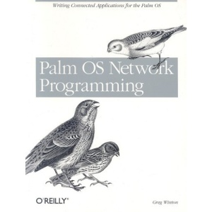 Palm OS Network Programming: Writing Connected Applications for the Palm