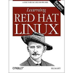 Learning Red Hat Linux: A Guide to Red Hat Linux for New Users
