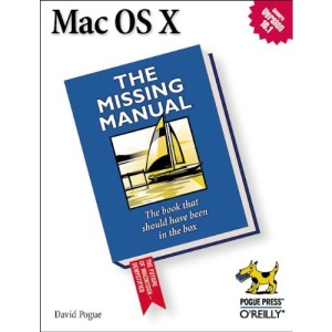 Mac OS X:  The Missing Manual (Missing Manuals)
