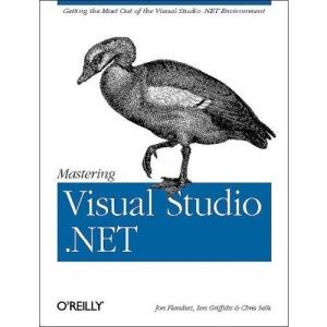 Mastering Visual Studio .NET