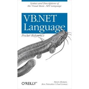 VB.NET Language Pocket Reference (Pocket Reference (O'Reilly))