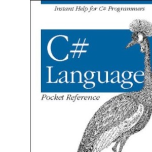 C# Language Pocket Reference (Pocket Reference (O'Reilly))
