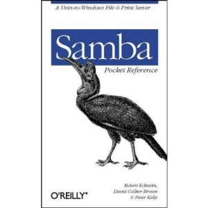 Samba Pocket Reference: A Unix-to-Windows File & Print Server (Pocket Referemce)