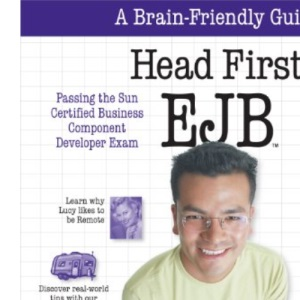 Head First EJB: Passing the Sun Certified Business Component Developer Exam