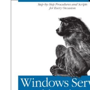 Windows Server Cookbook: For Windows Server 2003 & Windows 2000
