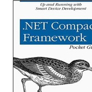 .NET Compact Framework Pocket Guide (Pocket Reference (O'Reilly))