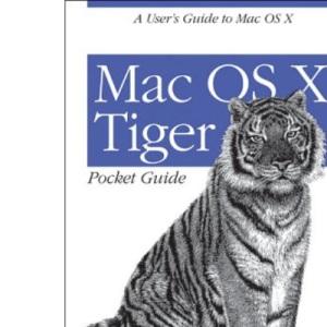 Mac OS X Tiger Pocket Guide (Pocket References)
