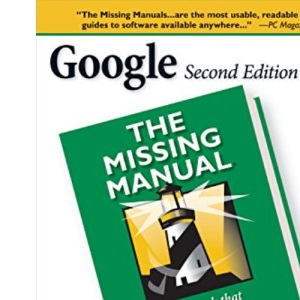 Google: The Missing Manual: The book that should have been in the box