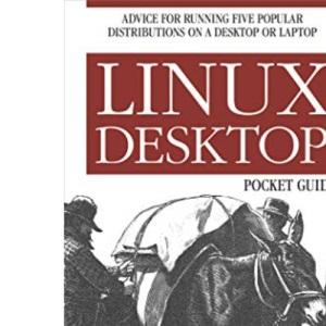 Linux Desktop Pocket Guide (Pocket Reference)
