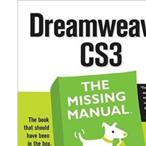 Dreamweaver CS3: The Missing Manual