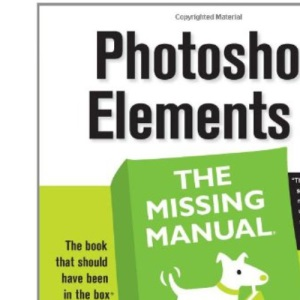 Photoshop Elements 5: The Missing Manual