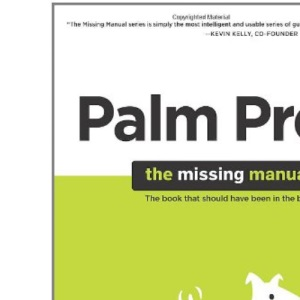 Palm Pre: The Missing Manual (Missing Manuals)
