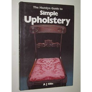 Guide to Simple Upholstery