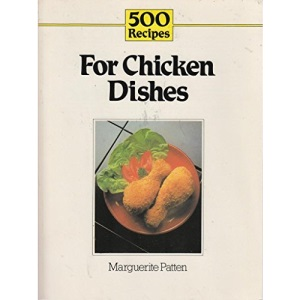 500 Recipes For Chicken Dishes  (500 Recipes series)
