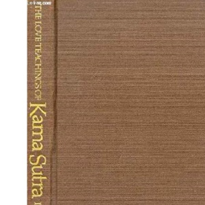The Love Teachings of Kama Sutra (A London editions book)