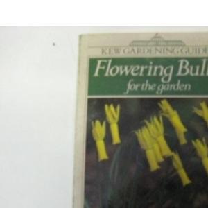 Flowering Bulbs for the Garden