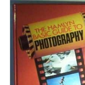 Hamlyn Basic Guide to Photography, The