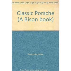 Classic Porsche (A Bison book)
