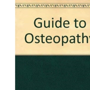Guide to Osteopathy
