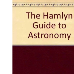 The Hamlyn Guide to Astronomy