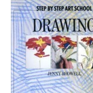 Drawing (Step by Step Art School S.)