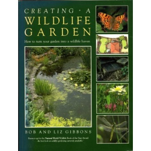 Creating a Wild Life Garden