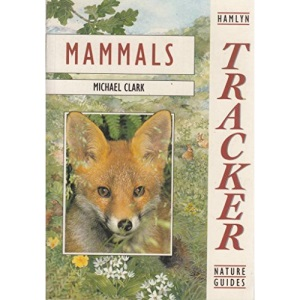 Mammals (Tracker Nature Guide)